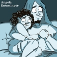ART BY: ANGELA ENTZMINGER