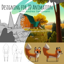 DESIGNING FOR 2D ANIMATION WORKSHOP WITH ANDREA GERSTMANN