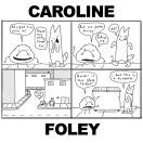 ART BY: CAROLINE FOLEY